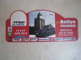 PLAQUE DE RALLYE   34 E RALLYE PICARDIE 2012 - Rallye (Rally) Plates