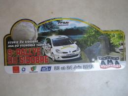 PLAQUE DE RALLYE   9 E RALLYE DU SIDOBRE 2012 - Rallye (Rally) Plates