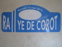PLAQUE DE RALLYE   RALLYE DE COROT 2012 - Rallye (Rally) Plates