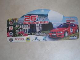PLAQUE DE RALLYE   26 E RALLYE DES VALLEES 2011 - Plaques De Rallye