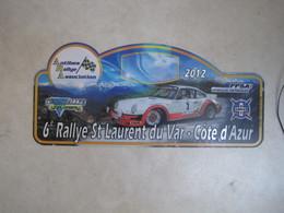 PLAQUE DE RALLYE   6 EME RALLYE ST LAURENT DU VAR  COTE D AZUR 2012 - Plaques De Rallye