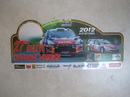 PLAQUE DE RALLYE    27 EME RALLYE NATIONAL VOSGIEN  2012 - Plaques De Rallye