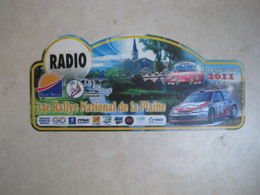 PLAQUE DE RALLYE    34 E RALLYE NATIONAL DE  LA PLAINE 2011 - Rallye (Rally) Plates