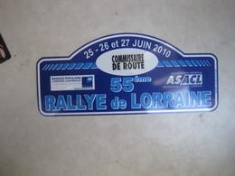 PLAQUE DE RALLYE    55 EME RALLYE DE LORRAINE 2010 - Rallye (Rally) Plates