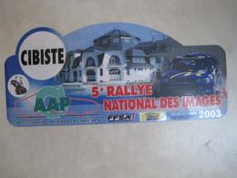 PLAQUE DE RALLYE    5 E RALLYE NATIONAL DES IMAGES 2003 - Rallye (Rally) Plates