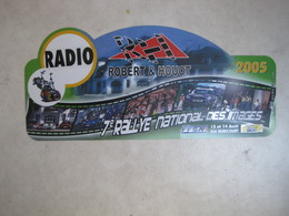 PLAQUE DE RALLYE    7 E RALLYE NATIONAL DES IMAGES 2005 - Rallye (Rally) Plates
