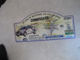 PLAQUE DE RALLYE    39 E RALLYE NATIONAL DE LA LURONNE 2014 - Rallye (Rally) Plates