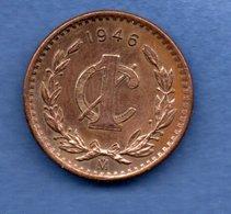 Mexique  -  1 Centavo 1946  -   Km # 415  -  état  TTB+ - Mexico