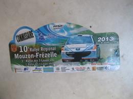 PLAQUE DE RALLYE   10 EME RALLYE REGIONAL MOUZON FREZELLE 2013 - Rallye (Rally) Plates