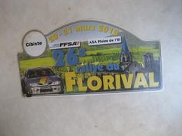 PLAQUE DE RALLYE  26 EME RALLYE DU FLORIVAL 2010 - Rallye (Rally) Plates