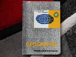 """Géographie """"Classe De 4e"""" (R. Guglielmo / Y. Lacoste) éditions Fernand Nathan De 1962 - Books, Magazines, Comics"""