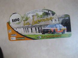 PLAQUE DE RALLYE  38 EME RALLYE DE LA LURONNE 2013 - Rallye (Rally) Plates
