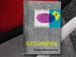 """Géographie """"Classe De 6e"""" (M. Ozouf / J. Coustou) éditions Fernand Nathan De 1961 - Books, Magazines, Comics"""
