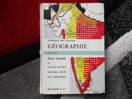 """Géographie """"Classes Terminales"""" (G. Dacier /J.P Allix / J. Virlogeux) éditions Masson & Cie De 1970 - Books, Magazines, Comics"""