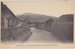 ARIEGE -  FOIX - L'Ariège Et Le Mont Fourcat ( - N'a Pas Circulé ) - Foix