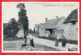 78 - Le PERRAY -- La Route Du Roseau - Le Perray En Yvelines