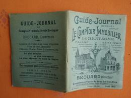 DEPLIANT TOURISTIQUE GUIDE  JOURNAL  LE COMPTOIR IMMOBILIER 08 / 1912 PARAME SAINT MALO - Dépliants Touristiques