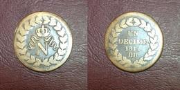 FRANCE - UN DECIME. à L'N Couronné - 1814. BB - France