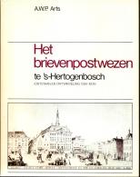 Nederland, Het Briefpostwezen Te 's Hertogenbosch, 1399-1806, Schrijven Arts, Postgeschiedenis - Stamps