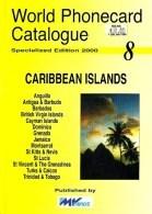 CARIBBEAN TELEPHONE PHONECARD CATALOGUE VOL8 2000 READ DESCRIPTION !! - Phonecards