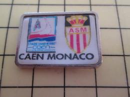 Pin713M Pin's Pins / Beau Et Rare / SPORTS : FOOTBALL MATCH STADE MALHERBE CAEN MONACO - Voetbal
