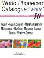 NORTH PACIFIC TELEPHONE PHONECARD CATALOGUE VOL10 2002 INC. GUAM-MICRONESIA-SAMOA ETC. READ DESCRIPTION !! - Phonecards