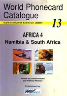 AFRICA 4 TELEPHONE PHONECARD CATALOGUE 13 NAMIBIA - SOUTH AFRICA BY MvCARDS 2001 READ DESCRIPTION !! - Phonecards