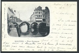 +++ CPA - MALINES  MECHELEN - Pont Gothique   // - Malines