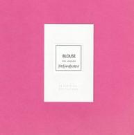 Yves Saint Laurent     *Blouse * En Complément De La 1ère Série Du Vestiaire Des Parfums ( Cartes Blanches ) - Cartes Parfumées