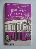 RATVM. REGIE AUTONOME DES TRANSPORTS DE LA VILLA DE MARSEILLE. GUIDE-BUS - FRANCE, BOUCHES-DU-RHÔNE, 1971. - Biglietti Di Trasporto