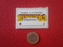 ANTIGUA PEGATINA ADHESIVO STICKER VALENCIA 1983 EXPOCARNE 83 FERIA DE LAS INDUSTRIAS CÁRNICAS VER FOTO/S Y DESCRIPCIÓN - Stickers
