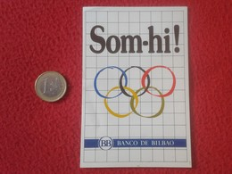 ANTIGUA PEGATINA ADHESIVO STICKER BANCO DE BILBAO SOM-HI BARCELONA 92 1992 ? OLIMPIADAS JUEGOS OLÍMPICOS SPAIN CATALONIA - Pegatinas