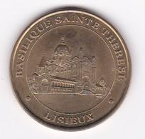 MDP MONNAIE DE PARIS LISIEUX Basilique Sainte Thérèse 14LIS1/00 2000   Jeton Médaille - Monnaie De Paris