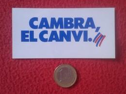 PEGATINA ADHESIVO STICKER CAMBRA EL CANVI ELECCIONES A LA PRESIDENCIA DEL FÚTBOL CLUB BARCELONA VER FOTO/S Y DESCRIPCIÓN - Pegatinas