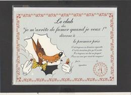 """Diplôme Le Club Des Je M'arrête De Fumer Quand Je Veux ! """" Loup"""" / Illustrateur Tex Avery ( Sous Blister Avec Enveloppe) - Diplomi E Pagelle"""