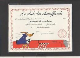 "Diplôme Club Des Chauffards "" Loup"" / Illustrateur Tex Avery ( Sous Blister Avec Enveloppe) - Diplomi E Pagelle"