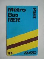 RATP. MÉTRO BUS RER PARIS - FRANCE, 1984. 8 PAGES. - Titres De Transport