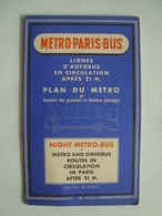 NIGHT MÉTRO-BUS. MÉTRO-PARIS-BUS. LIGNES D'AUTOBUS EN CIRCULATION APRÈS 21 H. PLAN DU MÉTRO - MÉTROBUS, 1950. - Biglietti Di Trasporto