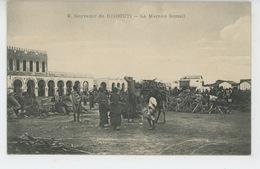 AFRIQUE - DJIBOUTI - Le Marché Somali - Dahomey