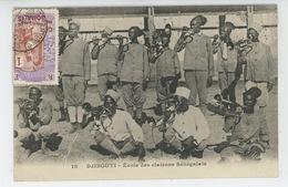 AFRIQUE - DJIBOUTI - Ecole Des Clairons Sénégalais - Dahomey