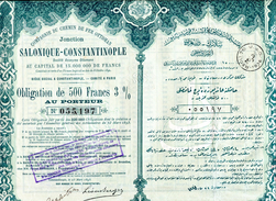 Ottoman: Chemin De Fer Ottoman JONCTION SALONIQUE- CONSTANTINOPLE - Shareholdings