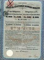 Ottoman: CHEMIN De FER OTTOMAN SALONIQUE- MONASTIR - Shareholdings