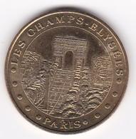 MDP MONNAIE DE PARIS :  Les CHAMPS ELYSEES 7508CE1/04 2004 B  Jeton Médaille - Monnaie De Paris