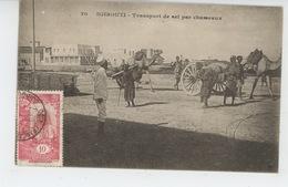 AFRIQUE - DJIBOUTI - Transport De Sel Par Chameaux - Dahomey