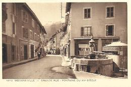 73)  MODANE  VILLE  -  Grande Rue - Fontaine Du XV E Siècle - Modane