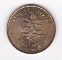 MDP MONNAIE DE PARIS : TOULOUSE CITE DE L'ESPACE , N°2 Station Mir   Jeton Médaille - Monnaie De Paris