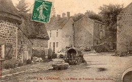 CPA -  LUPERSAT  (23)   La Place Et Fontaine Saint Oradoux - Publicité BRILLANT BELGE Sur Un Mur - Other Municipalities