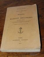 Manuel Du Matelot Mécanicien 1929, 3e édition, Marine Nationale, 54 Planches Dépliantes - Boten