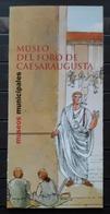 FOLLETO TURISTICO MUSEO DEL FORO DE CAESARAUGUSTA DE ZARAGOZA. - Folletos Turísticos