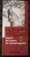 FOLLETO TURISTICO MUSEO DEL TEATRO DE CAESARAUGUSTA DE ZARAGOZA. - Folletos Turísticos